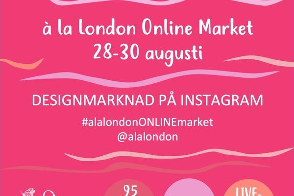 à la London Designmarknad - Online Marknad