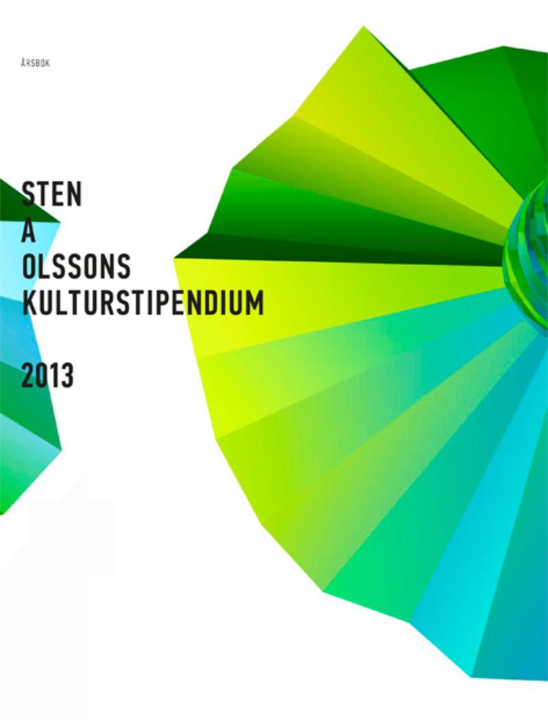 Bild: Sten A Olssons Stiftelse för Forskning och Kultur