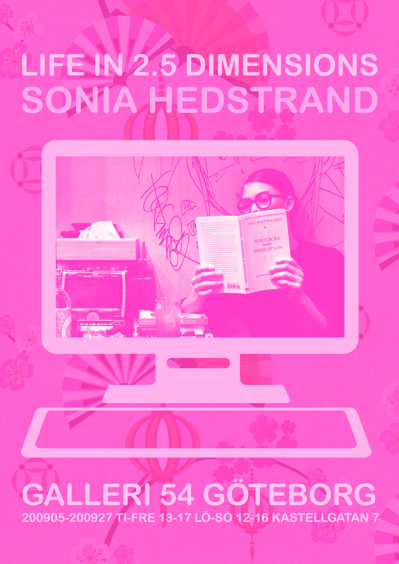 Sonia Hedstrand – LIFE IN 2.5 DIMENSIONS
