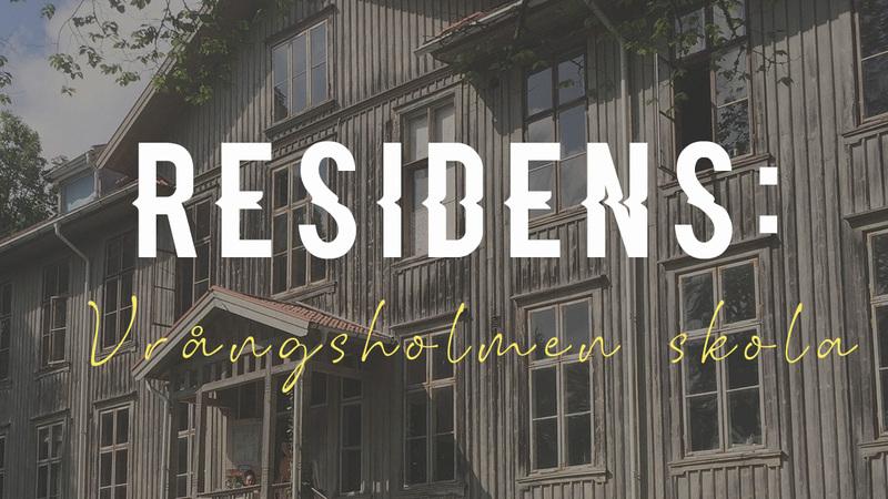 OPEN CALL Residens Vrångsholmen Skola