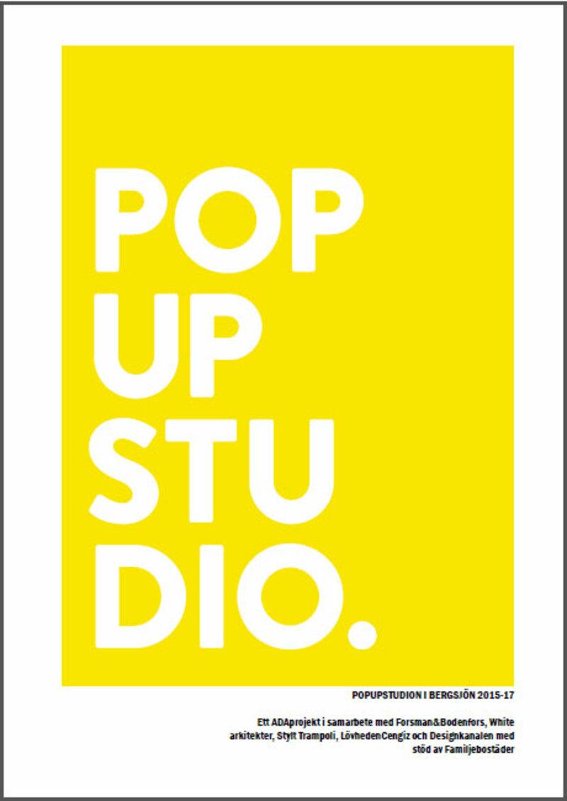 PopUp-studion i Bergsjön 2015-2017