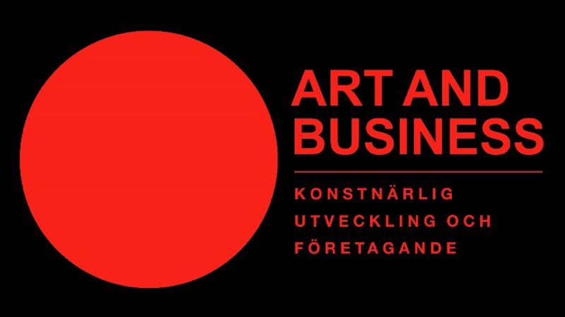 ART AND BUSINESS - konstnärlig utveckling, entreprenörskap, feedback och marknadsföring